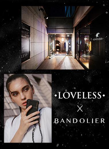 【POP-UP】LOVELESS(青山店・心斎橋店・名古屋店・天神店)にて期間限定OPEN!