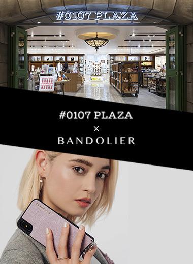 【BANDOLIER】POPUP STOREを#0107 PLAZA(オトナプラザ)にて期間限定OPEN!