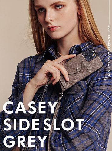 CASEY SIDE SLOT GREY ケイシー サイドスロット グレー